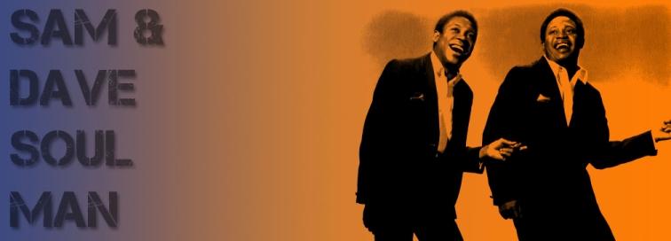 Soul Man – Sam & Dave (1967)